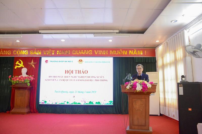 Hội thảo Hỗ trợ phát triển nghề nghiệp thường xuyên giáo viên, cán bộ quản lý cơ sở giáo dục phổ thông tại Tuyên Quang